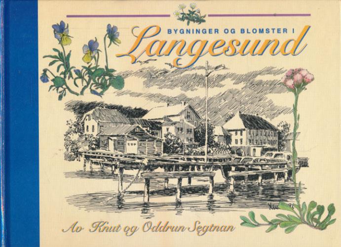 Bygninger og blomster i Langesund.