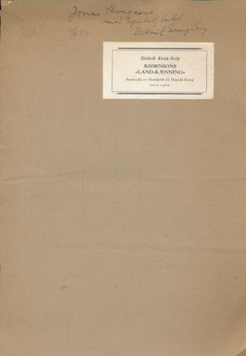 """(BJØRNSON, BJØRNSTJERNE) Originalmanuskript og korrektur til Bjørnsons """"Land-kænning""""."""