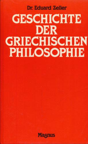 Grundriss der Geschichte der griechischen Philosophie.