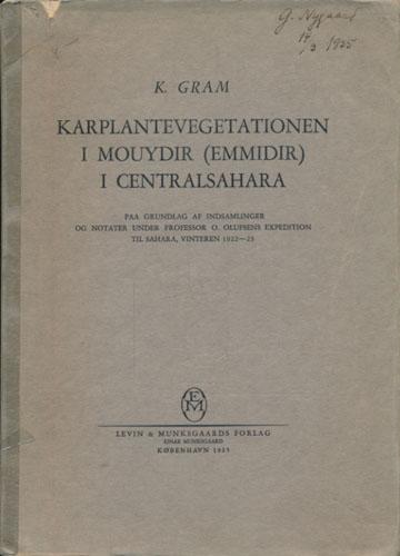 Karplantevegetationen i Mouydir (Emmidir) i Centralsahara. Paa Grundlag af Indsamlinger og Notater under Professor O. Olufsens Expedition til Sahara, Vinteren 1922-23.