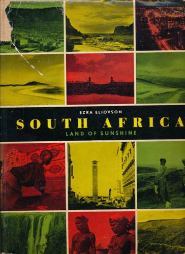 South Africa. Land of Sunshine. Photographs by Ezra Eliovson.
