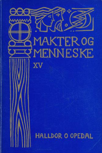 Makter og menneske XV. Folkeminne ifrå Hardanger.