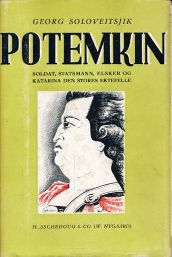 (POTEMKIN) Potemkin. Soldat, statsmann, elsker og Katarina den stores ektefelle. Oversatt av Constance Wiel Schram.