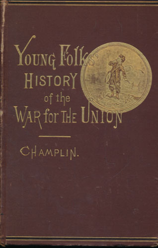 Young Folk's History of the War for the Union.