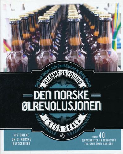 Den norske ølrevolusjonen. Hjemmebrygging i stor skala.