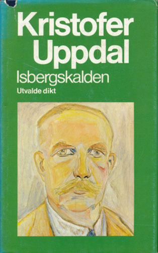 Isbergskalden. Utvalde dikt. Ved Vigdis Ystad.