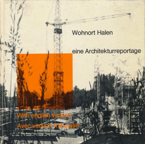 Wohnort Halen. Eine Architekturreportage.