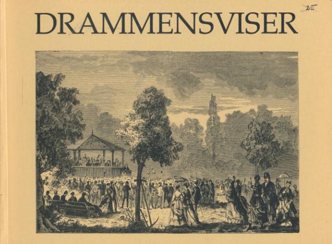 DRAMMENSVISER.  Red. av Randi Helgerud.