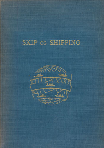 SKIP OG SHIPPING.  Foredragsserie i Norsk Rikskringkasting 1954-55.
