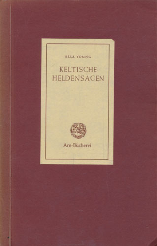 "Keltische Heldensagen. Aus dem Englischen: ""The Tangle-coated Horse"" and other Tales Episodes from the Fionn Saga by - übersetzt von Maria Christiane Benning."