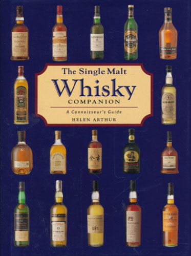 The Single Malt Whisky. A Connoisseur's Guide.