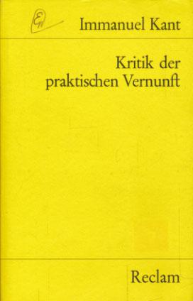 Kritik der praktischen Vernunft. Herausgegeben von Joachim Kopper.