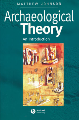Archeological Theory. An Introduction.
