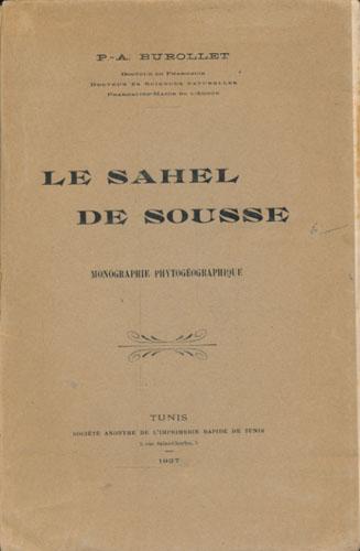 Le Sahel de Sousse. Monographie Phytogéographique.