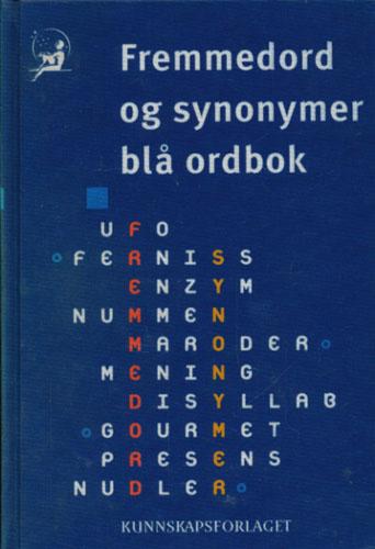 FREMMEDORD BLÅ ORDBOK  og SYNONYMER BLÅ BOK.