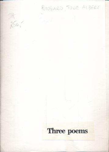 Three poems (pålimt tittel på foromsl.)