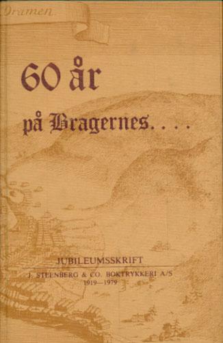 (STEENBERG) 60 år på Bragernes. Jubileumsskrift. J. Steenberg & Co. Boktrykkeri A/S 1919-1979 / Bundet sammen med: Anmærkninger over Drammens Oeconomiske Beskaffenhed og nu værende Handel. Kiøbenhavn 1771.
