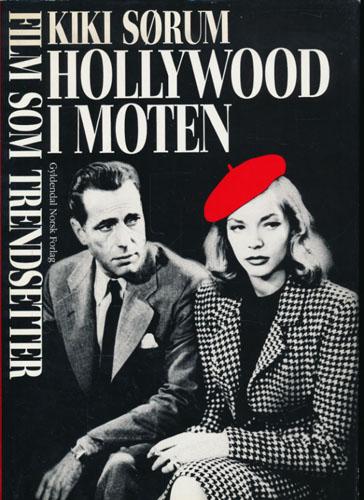 Hollywood i moten. Film som trendsetter.