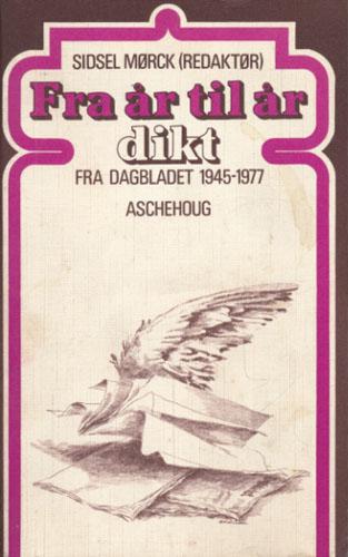 Fra år til år dikt fra Dagbladet 1945 - 1977.
