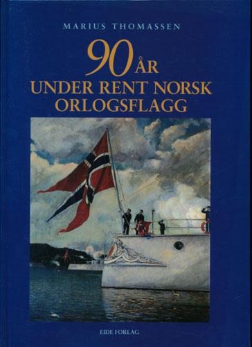 90 år under rent norsk orlaogsflagg.